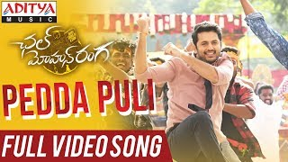 Pedda Puli Full Video Song | Chal Mohan Ranga
