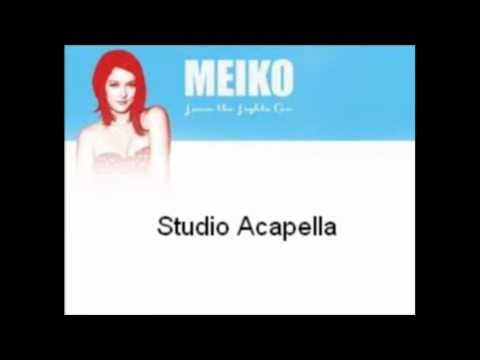 Meiko- Leave The Lights On (Studio Acapella)