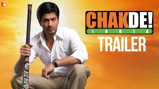 Chak De India | Official Trailer | Shah Rukh Khan