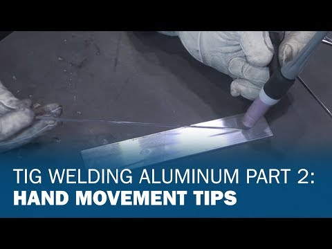 TIG Welding Aluminum Basics 2: Coordinating Movement & Filler Deposition