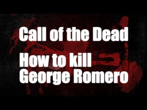 Call of The Dead: HOW TO KILL GEORGE ROMERO THE CALL OF THE DEAD BOSS! (Nazi Zombies!)
