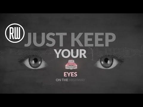 Eyes on the Highway (Video Lirik)