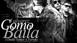 Explosion Remix Farruko Ft Daddy Yankee y J Alvarez 2012 (como baila)