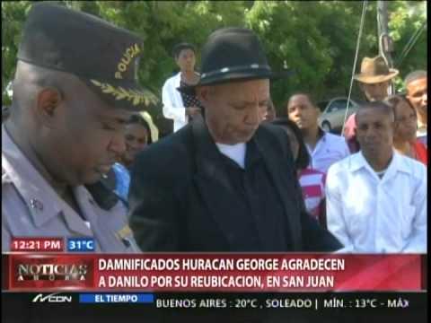 Damnificados huracán George agradecen a Danilo…