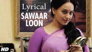 Sawaar Loon Lootera Song With Lyrics