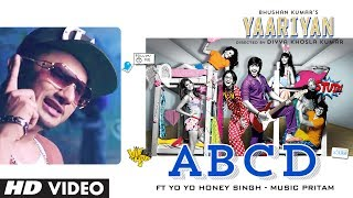 Yaariyan:  ABCD Video Song Feat. YO YO Honey Singh