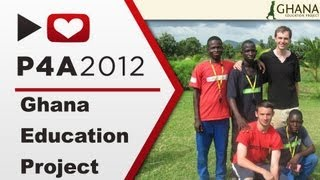 The Ghana Education Project - #P4A
