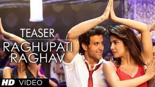 Krrish 3 : Raghupati Raghav Song Teaser