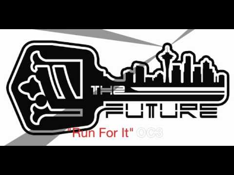 Seattle Hip Hop-The Future- Run For it