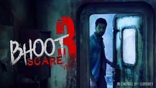 BHOOT SCARE - 3