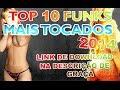 Top 10 Funk Mais Tocados do Momento 2014
