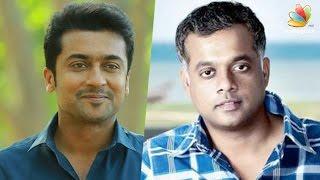 Suriya and Gautham Menon to reunite soon  Kollywood News 05-05-2016 online Suriya and Gautham Menon to reunite soon  Red Pix TV Kollywood News