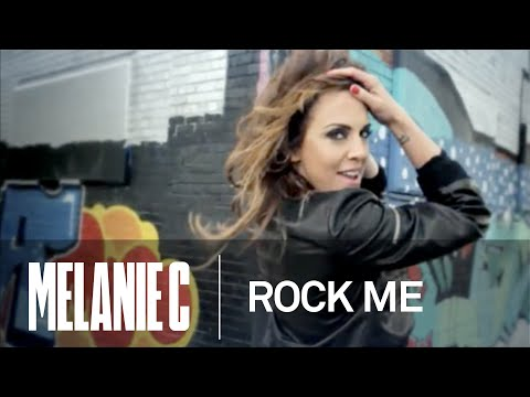 Melanie C - Rock Me (Music Video) (HQ)