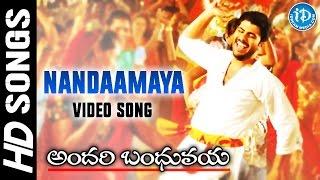 Nandaamaya Song - Andari Bandhuvaya