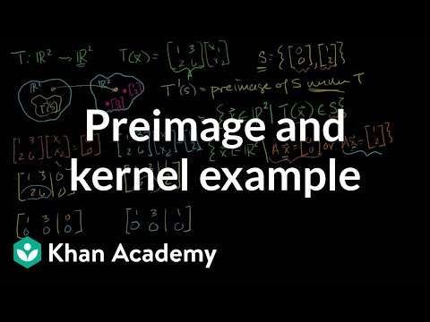 Preimage and Kernel Example