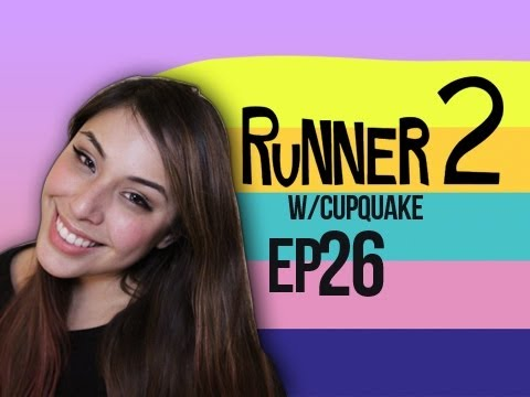 Runner 2 Ep.26 w/ Cupquake