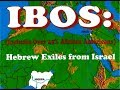 Ibos Hebrew Exiles from Israel Black People Negroes Are The True Israelites