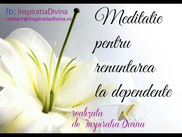 Meditatie pentru eliberare de dependente fumat,baut,droguri,pastile ,legaturi toxice