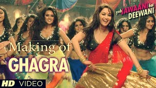 Ghagra Yeh Jawaani Hai Deewani Song Making