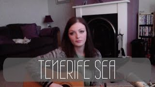 Tenerife Sea - Ed Sheeran (Cover)