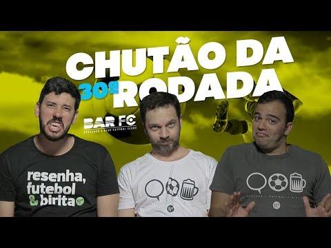 CHUTÃO DA 30ª RODADA - CHEGOU O BAVI, PAPAI!!!