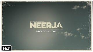 Neerja - Official Trailer