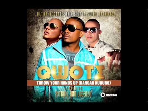 Qwote feat. Pitbull &amp; Lucenzo -- Throw Your Hands Up (Dancar Kuduro) (Cover Art)