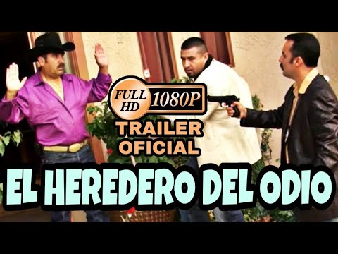 El Heredero Del Odio (Trailer) © 2011 Producciones Montiel