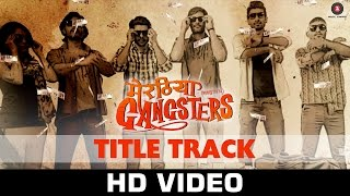 Meeruthiya Gangsters Title Track