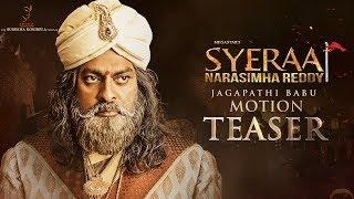 Jagapathi Babu Motion Teaser | Sye Raa Narasimha Reddy