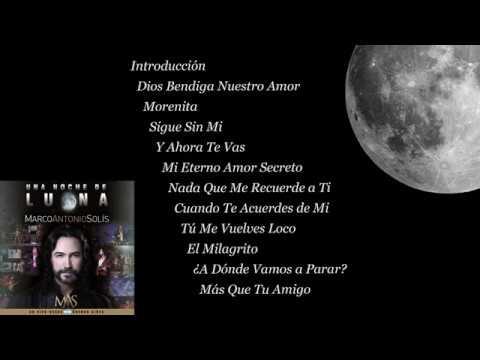 Una Noche de Luna - Marco Antonio Solís (Full Album)