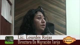 Lic. Lourdes Rojas Directora de Migración Tarija