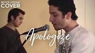 OneRepublic / Timbaland - Apologize (Boyce Avenue piano acoustic cover) on iTunes & Spotify