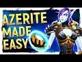 BFA MADE SIMPLE: Heart of Azeroth Artifact Power Farming & Azerite Gear Guide