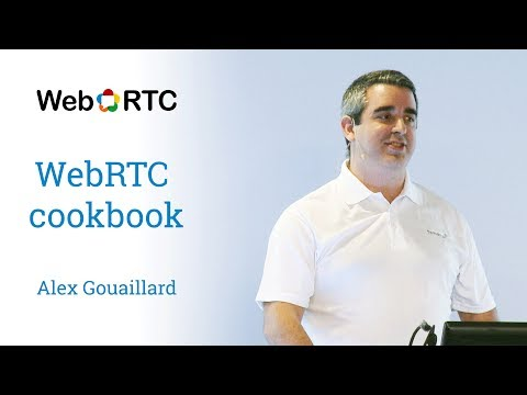 WebRTC cookbook - googledevelopers
