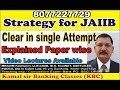Sure success Strategy for JAIIB - Clear in Single Attempt- Best study material By Kamal Krishna
