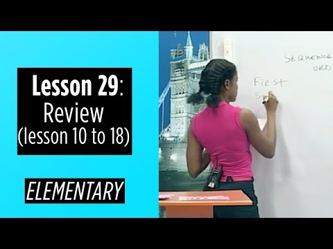 Elementary Levels - Lesson 29: Review (Lesson 10 to 18)