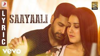 Adanga Maru - Saayaali Lyric (Tamil)  Jayam Ravi, Raashi Khanna  Sam CS