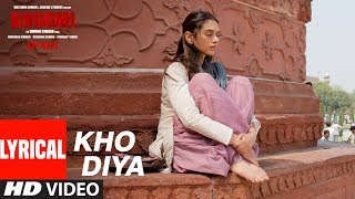Bhoomi : Kho Diya Lyrical Song