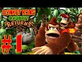 Donkey Kong Country Returns - Эпизод 1