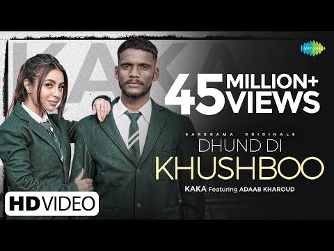 Kaka | Dhund Di Khushboo  ▶ਧੁੰਦ ਦੀ ਖੁਸ਼ਬੂ | Adaab Kharoud | Official Video | New Punjabi Song 2021