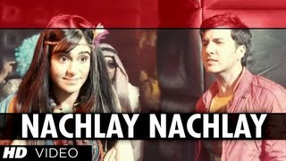 Nachlay Nachlay Video Song Hum Hai Raahi Car Ke