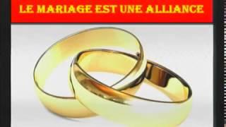 Le mariage est une alliance 2/2