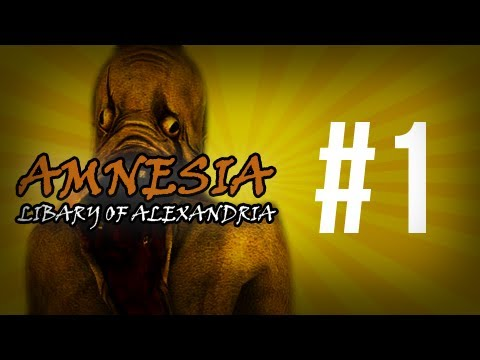 Amnesia the Dark Descent gameplay - Library of Alexandria Part 1