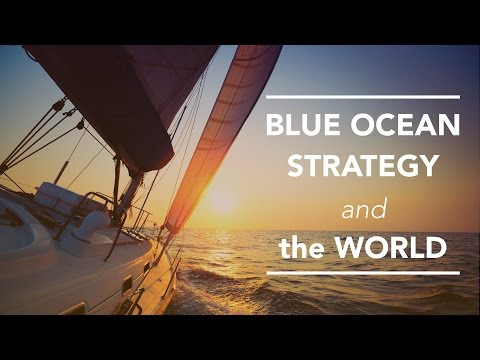 Blue Ocean Strategy and the World
