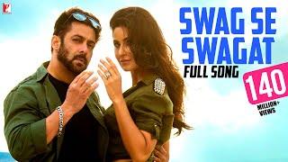 Swag Se Swagat - Full Song  Tiger Zinda Hai  Salman Khan  Katrina Kaif  Vishal  Neha