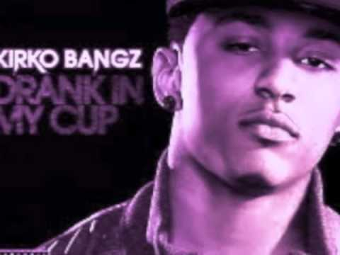 Kirko Bangz - Drank In My Cup (Screwed &amp; Chopped by Slim K) (DOWNLOAD INSIDE)