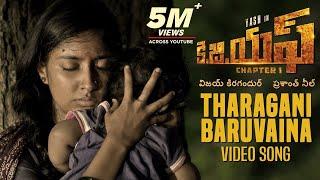 Tharagani Baruvaina Full Video Song | KGF