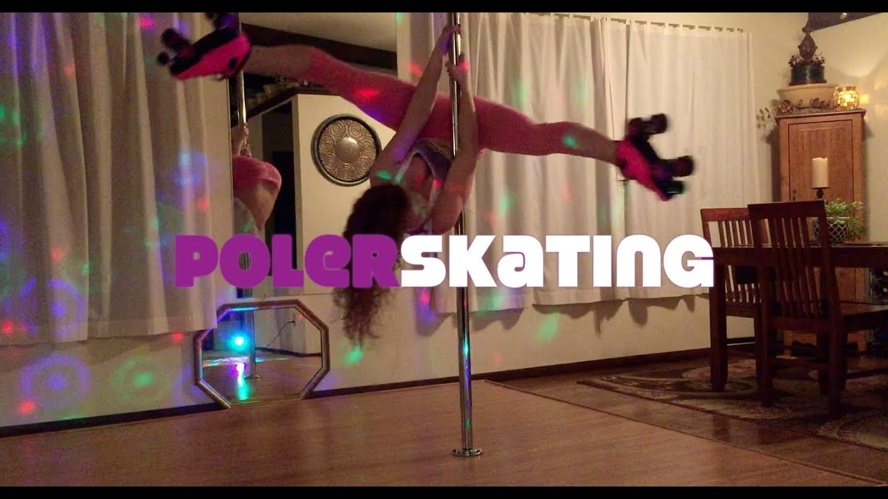 Polerskating - Pole Dancing in Roller Skates
