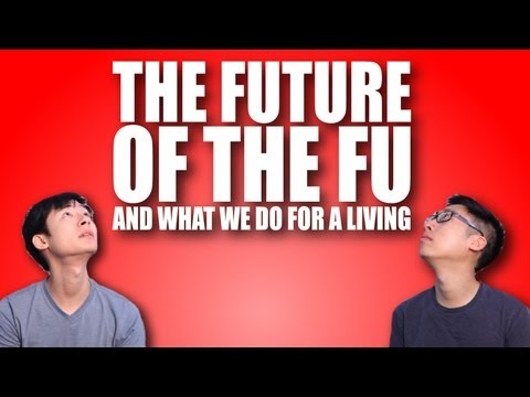 The Future of The Fu (and What We Do For a Living)